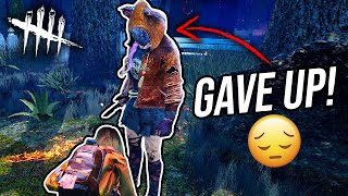 Making Killers Give Up - Dead By Daylight (DBD)