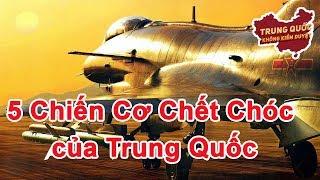 5 Chiến Cơ Chết Chóc của Trung Quốc   Trung Quốc Không Kiểm Duyệt