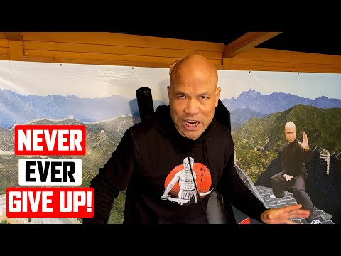 NEVER EVER GIVE UP! Motivation Episode 1 | Master Wong