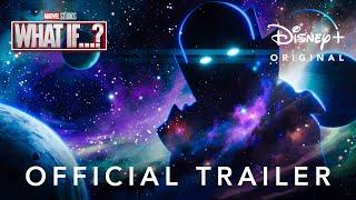 Marvel Studios' What If...? | Official Trailer | Disney+