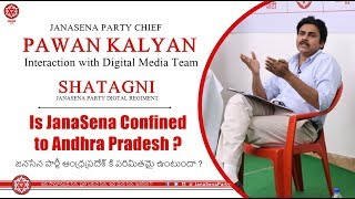 Is Jana Sena party confined to Andhra Pradesh?; Pawan Kaly..