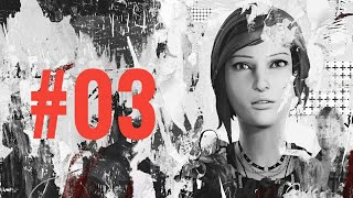 #03 - LIFE IS STRANGE: BEFORE THE STORM | LIVE | GAMEPLAY | WALKTHROUGH