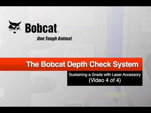 Bobcat Depth Check System Episode 4: Sustaining a Grade with Laser Accessory