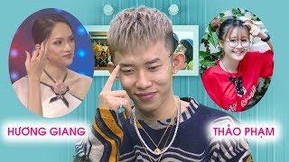Kay Trần tiết lộ mối quan hệ thật sự với Hương Giang, Thảo Phạm