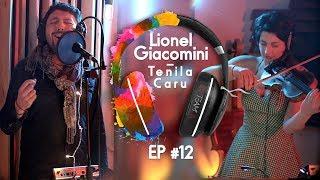 Lionel Giacomini - Tenila caru