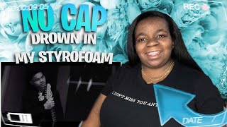 "NO CAP: DROWN IN MY STYROFOAM (OFFICIAL MUSIC VIDEO) | ""SHOCKING"" REACTION"
