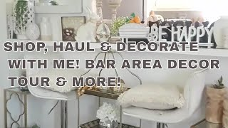 SHOP, HAUL & DECORATE WITH ME!