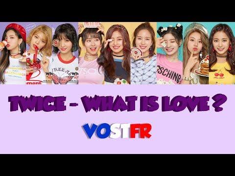 [VOSTFR/ROM/HAN] TWICE (트와이스) 'WHAT IS LOVE'
