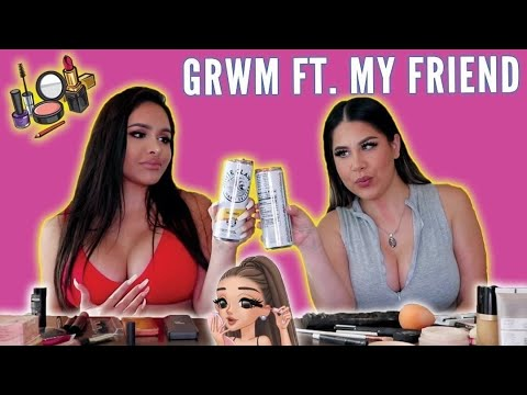 Get Ready with US (GIRL TALK WITH SOME DRINKS)