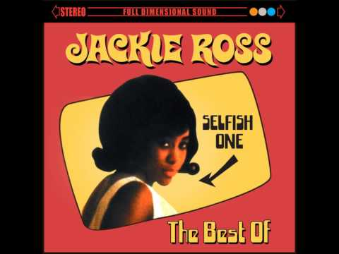 Jackie Ross   Selfish One