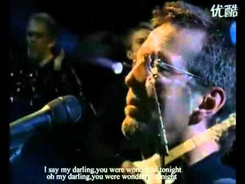 Eric Clapton- Wonderful tonight