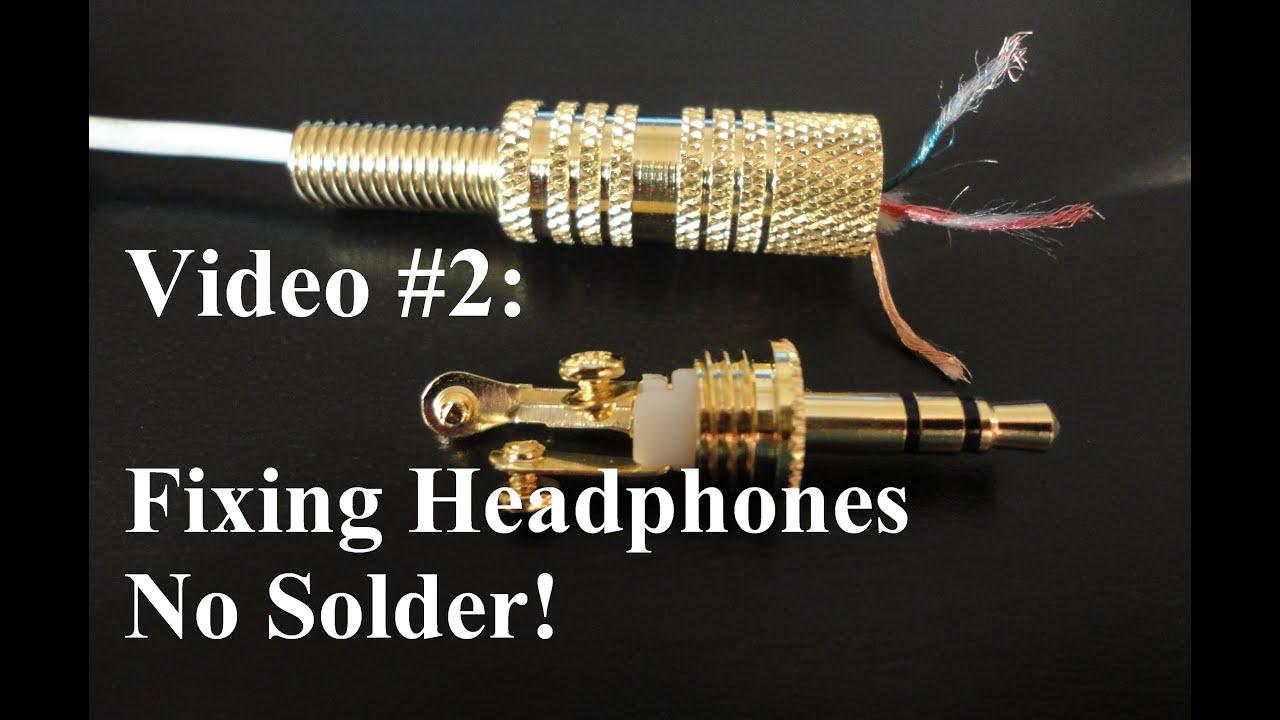 NO SOLDER - How to Repair or Fix Headphones - YouTube