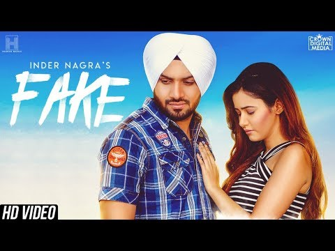 Fake (Full Song) INDER NAGRA - Raj Fatehpur