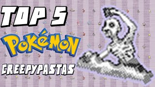 Top 5 Pokemon Creepypastas