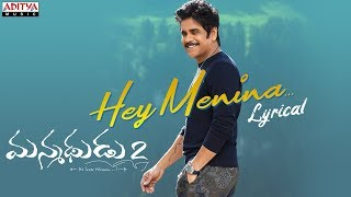 Hey Menina Lyrical- Manmadhudu 2 Movie: Nagarjuna, Rakul P..