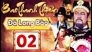 Phim Hay 2018 | Bao Thanh Thiên  - Tập 02 | PhimTV