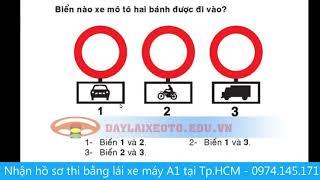 Mẹo Thi Bằng Lái Xe Máy A1 Dễ Hiểu Đậu 100% - P 2: Các câu hỏi biển báo
