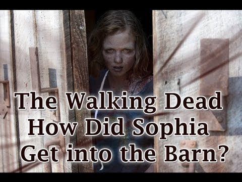 The Walking Dead How Did Sophia Get Into The Barn Youtube