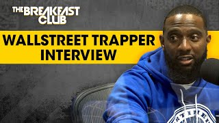 The Wallstreet Trapper Educates Us On Stocks, Making Yourself An Asset + More