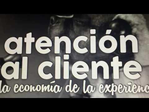 Atención al Cliente en la economía de la Experiencia