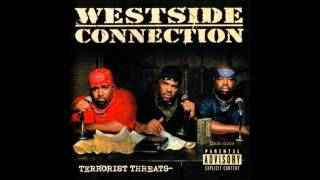 09. Westside Connection - So Many Rappers In Love