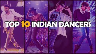 Top 10 Indian Dancers | Vote for your Best?