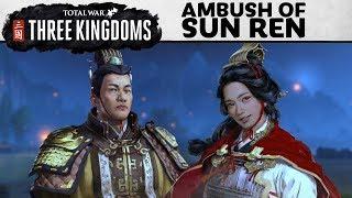 Total War: THREE KINGDOMS - Ambush of Sun Ren Játékmenet