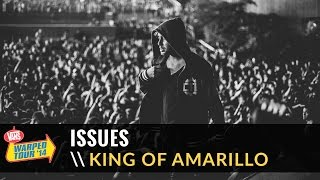 Issues - King Of Amarillo (Live 2014 Vans Warped Tour)