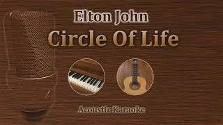 Circle Of Life - Elton John, Carmen Twillie, Lebo M. (Acoustic karaoke) Disney Lion King