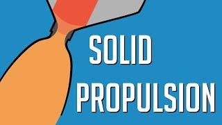 Rocket Science E06: Solid Propulsion
