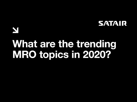 Four MRO Trends & Topics 2020