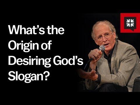 What's the Origin of Desiring God's Slogan? // Ask Pastor John