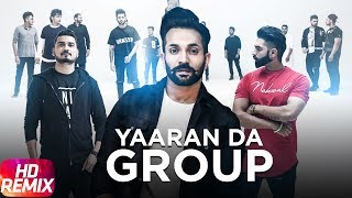 Yaaran Da Group Remix – Dilpreet Dhillon