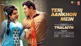 Teri Aankhon Mein – Armaan Malik – Prajakta Shukre (THALAIVII) Video HD