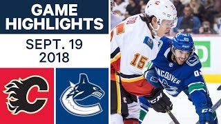 NHL Pre-season Highlights | Flames vs. Canucks - Sept. 19, 2018