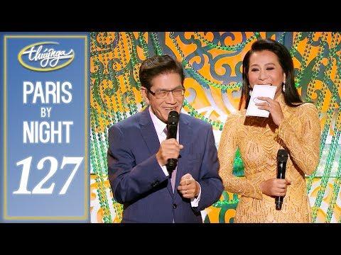 Paris By Night 127 - Hành Trình 35 Năm (Phần 2) Full Program