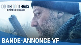 Cold blood legacy :  bande-annonce VF