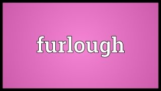 Furlough Meaning