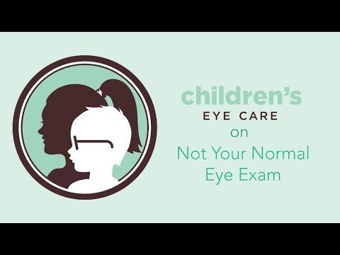 Children's Eye Care I Not Your Normal Eye Exam