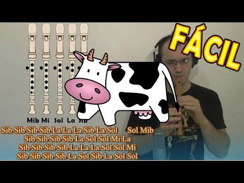 Tengo una vaca lechera para flauta dulce RE FAMOSA! - Con notas explicadas para aprenderla!!!
