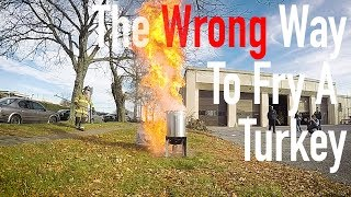 How NOT to deep fry a turkey, with Fire Chief Brian Enterline