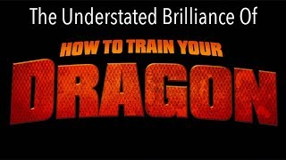The Understated Brilliance of How to Train Your Dragon