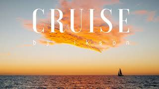 Ikson - Cruise (Official)