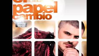 Letra) El Papel Cambio - El Komander - Music Videos
