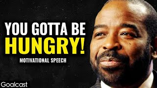 Why it Pays to Be Hungry | Les Brown's Best Motivational Speech | Goalcast