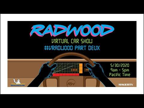 VRADWOOD PART DEUX - RADWOOD VIRTUAL CAR SHOW, PART 1