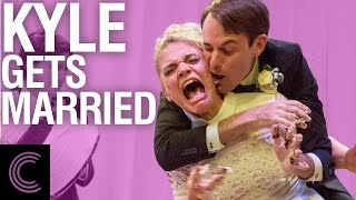 Kyle Gets Married
