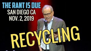 Lewis Black | 11/2/19 San Diego CA: Recycling