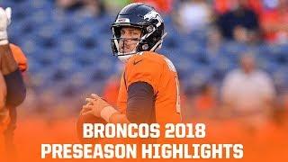Denver Broncos 2018 Preseason Highlights