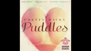 Pretty Ricky - Puddles (BRAND NEW 2015) HD